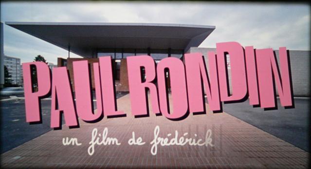 Paul Rondin est Paul Rondin de Frédérik Vin